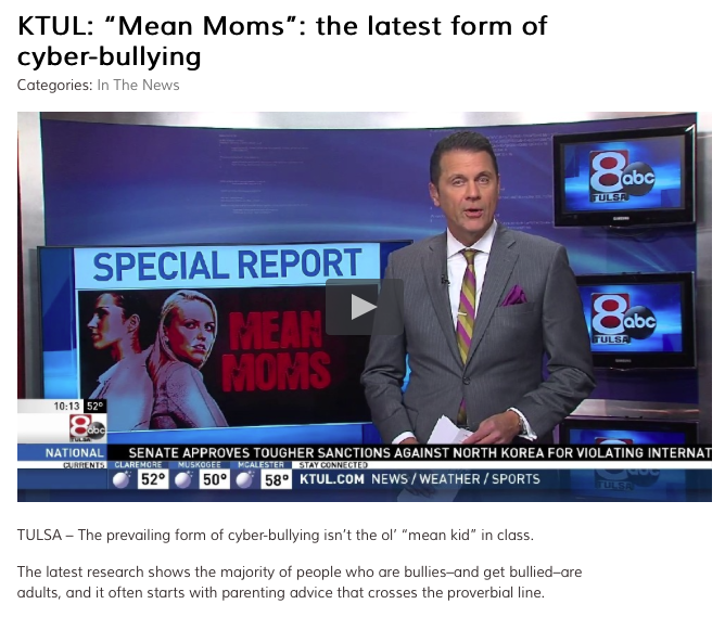 http://ktul.com/news/local/mean-moms-the-latest-form-of-cyber-bullying